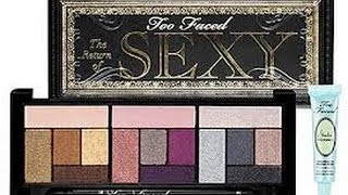 """RETURN OF SEXY"" TOO FACED Review & Swatches"