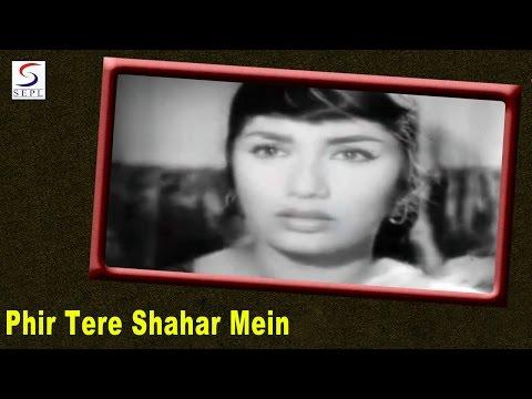 Phir Tere Shahar Mein - Mohammed Rafi - Ek Musafir Ek Hasina - Joy Mukherjee, Sadhana, Song video