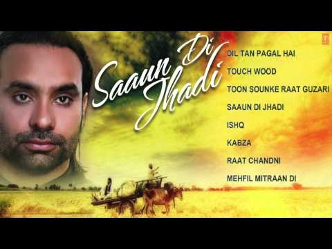 Babbu Maan Hit Punjabi Album Saaun Di Jhadi Jukebox video