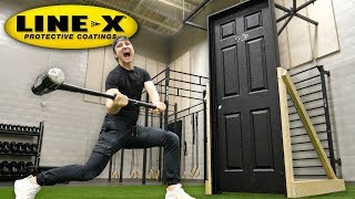 THIS SPRAY MAKES ANY DOOR UNBREAKABLE!! (LINE-X UNBREAKABLE DOOR EXPERIMENT)