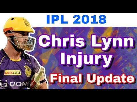 IPL 2018 : Final Update On Chris Lynn Injury And His Availability In IPL 11 From KKR