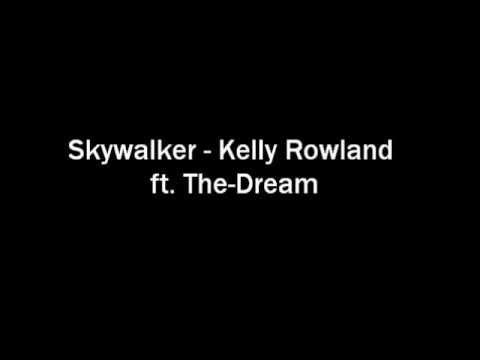 Skywalker - Kelly Rowland ft. The-Dream