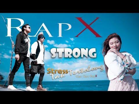 """Download RapX - STRONG """"Stress Tak Tertolong""""    Mp4 baru"""