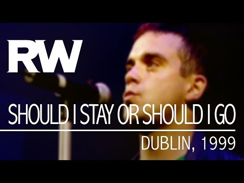 Robbie Williams | Should I Stay Or Should I Go | Live in Dublin 1999