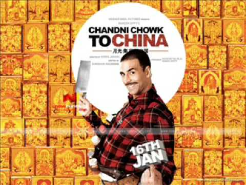 Chandni Chowk to China - Akshay & Bohemia Full Song