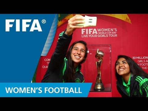 FIFA Women's World Cup 2015: Live Your Goals Tour