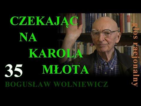 Bogusław Wolniewicz 35  ISLAM Cz.2 : Czekając Na Karola Młota