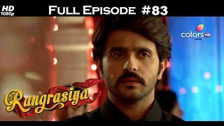Rangrasiya - Full Episode 83 - With English Subtitles