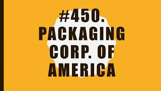 #450 Packaging Corp. of America|10 Facts|Fortune 500|Top companies in United States