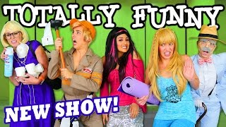 Totally Funny Sketch Comedy Show NEW from Totally TV.