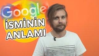 Google İsmi Nasıl Ortaya Çıktı?