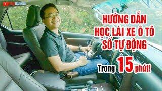 Học lái xe ô tô số tự động cực dễ trong 15 phút ▶