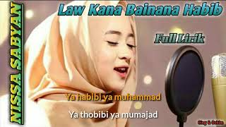 Law Kana Bainana Habib by Nissa Sabyan || Full Lirik || Top Trending Sholawat 2018