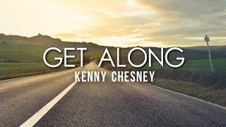 Download Lagu Kenny Chesney - Get Along (Lyrics) Gratis STAFABAND