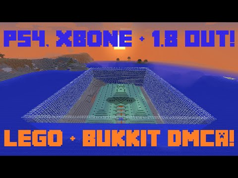 Minecraft Weekly News: 1.8 OUT! Minecraft PS4 & Xbone OUT! Bukkit DMCA Drama & Legos!