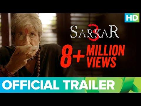 Sarkar 3   Official Trailer   Amitabh Bachchan, Yami Gautam, Manoj Bajpayee & Jackie Shroff