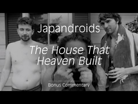 Japandroids - &quot;The House That Heaven Built&quot; (Bonus Commentary)
