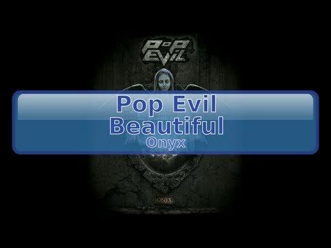 Pop Evil - Beautiful [HD, HQ]