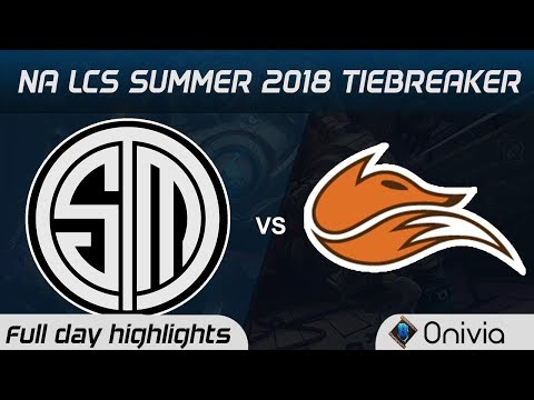 TSM vs FOX Tiebreaker Highlights NA LCS Summer 2018 Team Solo Mid vs Echo Fox by Onivia