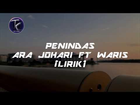Download PENINDAS -Ara Johari Ft WARIS  Mp4 baru