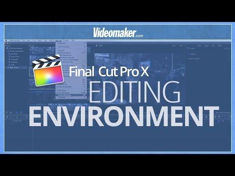 Final Cut Pro X Essentials - Editing Environment