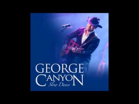 George Canyon - Slow Dance (single) video