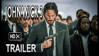 John Wick 3- Trailer # 1 (2019) Keanu Reeves Action Movie HD (fan made)