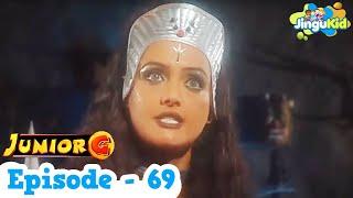 Junior G - Episode 69
