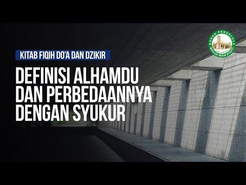 Ungkapan Pujian yang Paling Utama dan Paling Sempurna - Ustadz Ahmad Zainuddin Al-Banjary