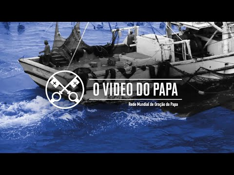 O mundo do mar - O Vídeo do Papa 8 - agosto 2020
