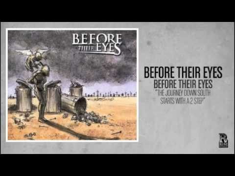Before Their Eyes - The Journey Down South