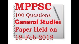 100 Question of MPPSC | General Science | Paper 1 | held on 18-Feb-2018