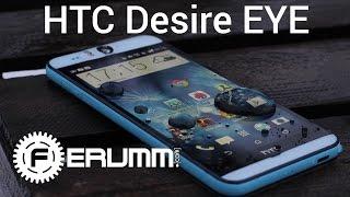 HTC Desire EYE подробный обзор смартфона. Сильные стороны, слабые места HTC Desire EYE от FERUMM.COM