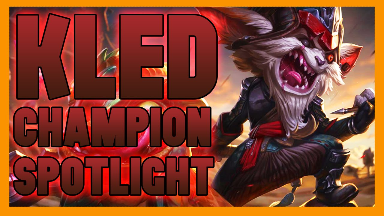 KLED CHAMPION SPOTLIGHT - League of Legends