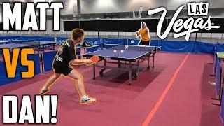 Matt Hetherington vs TableTennisDaily's Dan!
