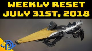 Weekly Reset Guide - July 31st, 2018