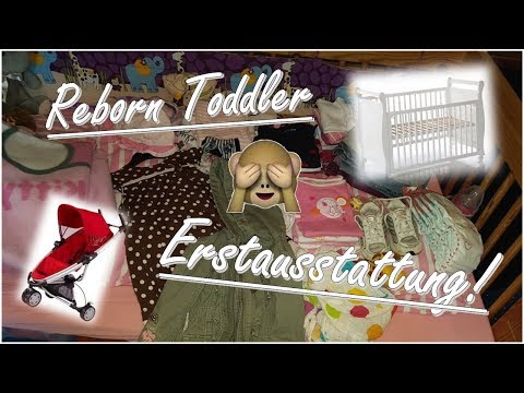 Erstausstattung!/ Basic Equipment for Reborn Toddler! ||Reborn Baby Deutsch || Little Reborn Nursery