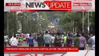 Protests paralyse Ethiopia capital after violence kills 23
