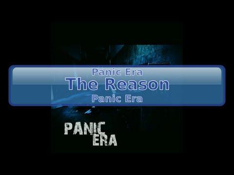 Panic Era - The Reason [HD, HQ]