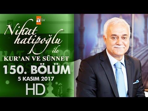 Nihat Hatipoğlu ile Kur'an ve Sünnet - 5 Kasım 2017