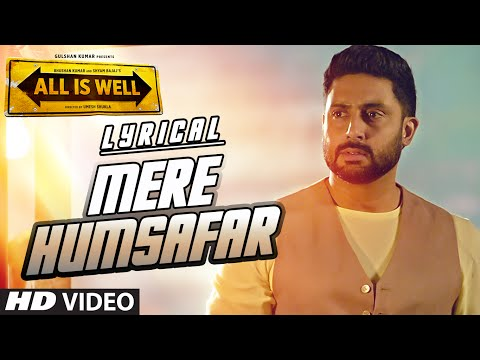 Mere Humsafar Full Song with LYRICS  Mithoon, Tulsi Kumar  All Is Well  TSeries