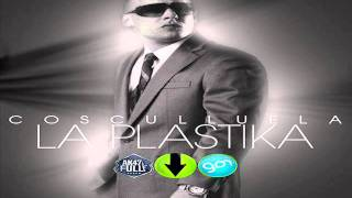 Cosculluela - La Plastika (New Version)  ►Original◄
