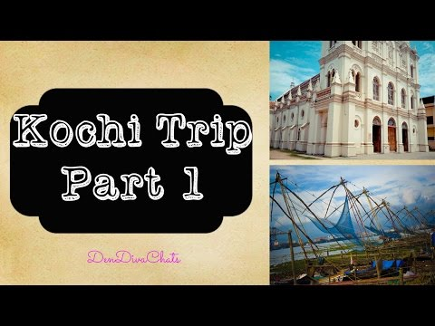Kochi Trip -Part 1 || Travel India || Indian Vlog