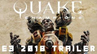 Quake Champions E3 2018— играйте бесплатно в течение ограниченного времени!