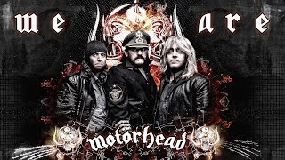 ✙ WE ARE MOTORHEAD ✙