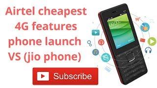 Airtel cheapest 4G features phone launch VS jio phone - Prime TV