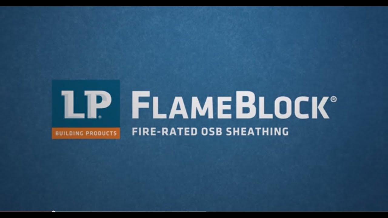 Lp 174 flameblock 174 fire rated osb sheathing youtube
