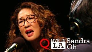 Sandra Oh at Q Live in LA