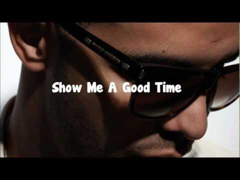 Drake- Show Me A Good Time HD Lyrics