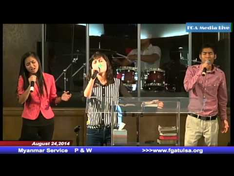 August 24,2014 Myanmar Service Praise and Worship